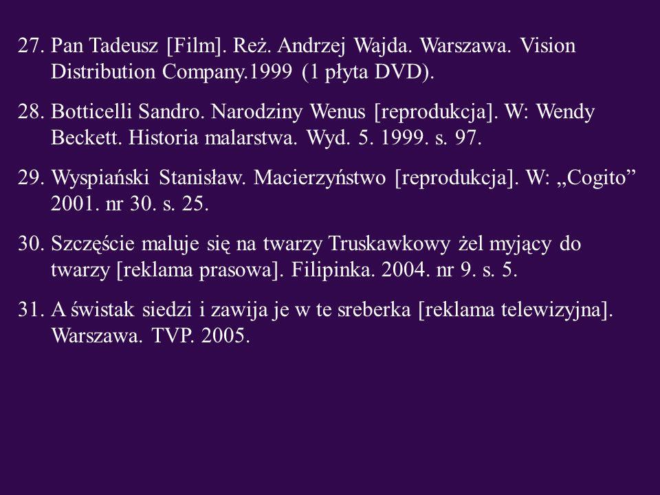 Pan Tadeusz [Film]. Reż. Andrzej Wajda. Warszawa